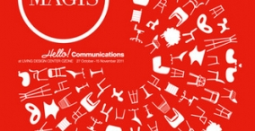 "MAGIS NEW COLLECTION 2011 ""Hello! Communications"""
